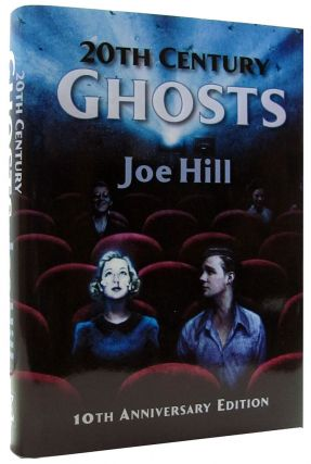 20th Century Ghosts 10th Anniversary Deluxe Slipcased Edition. (Signed Lettered Edition). Joe Hill.