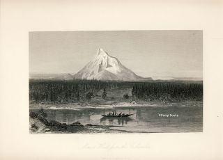 Mount Hood, from the Columbia. Steel Engraving from a Painting by R. S. Gifford. R. S. Gifford,...