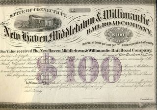 The New Haven, Middletown & Willimantic Railroad Company $100 Bond. Middletown State of...