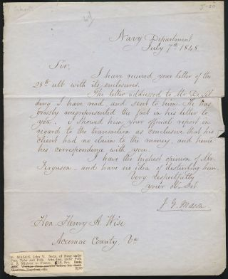 Signed Letter Addressed to the Honorable Henry A. Wise of Virginia. Navy Department, July 7th, 1848. John Young Mason.