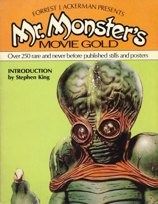 Forrest J. Ackerman Presents Mr. Monster's Movie Gold: A Treasure-Trove of Imagi-Movies. Forrest J. Ackerman.