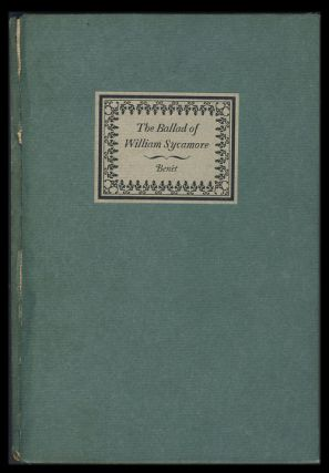 The Ballad of William Sycamore 1790-1880. (Signed Limited Edition). Stephen Vincent Benét.