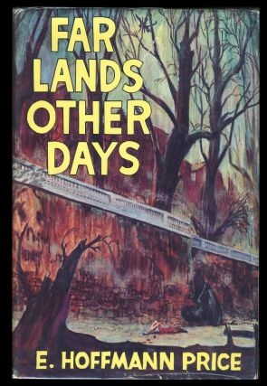 Far Lands Other Days. (Signed Presentation Copy). E. Hoffmann Price