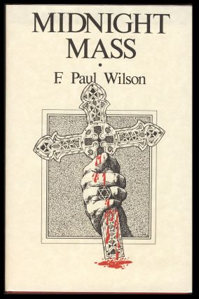 Midnight Mass. (Signed Limited Edition). F. Paul Wilson