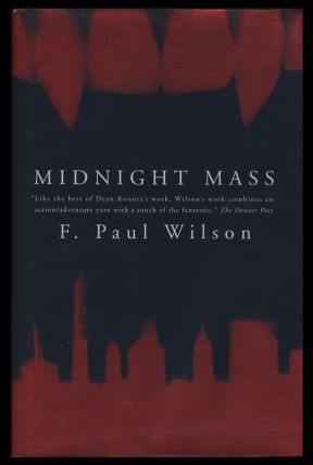 Midnight Mass. (Signed Copy). F. Paul Wilson