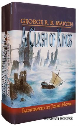 A Clash of Kings: Book Two of A Song of Ice and Fire. (Signed Limited Edition).