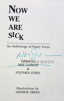 Now We Are Sick: An Anthology of Nasty Verse. (Signed Copy).