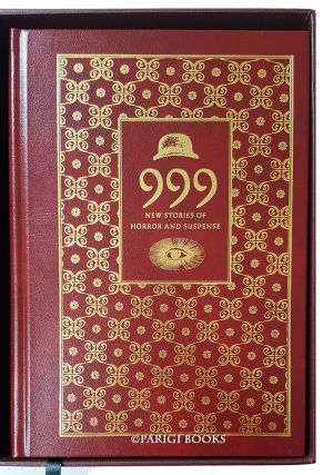 999: New Stories of Horror and Suspense. (Signed Lettered Edition in Traycase).