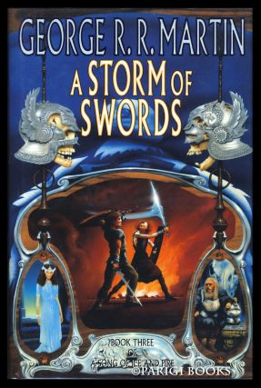 A Storm of Swords: Book Three of A Song of Ice and Fire.
