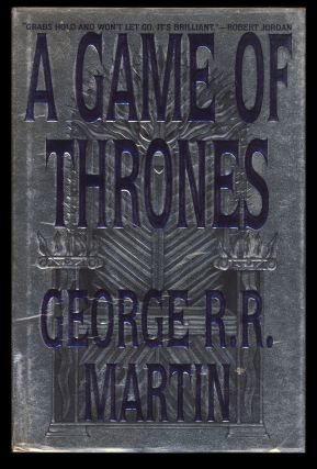 A Game of Thrones: Book One of A Song of Ice and Fire.