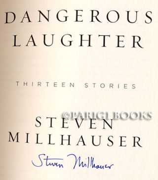 Dangerous Laughter: Thirteen Stories. (Signed Copy).