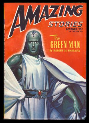 The Green Man in Amazing Stories October 1946. Harold M. Sherman.