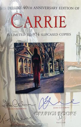 Carrie. 40th Anniversary Edition. (Slipcased Lettered Edition Signed by Contributors).
