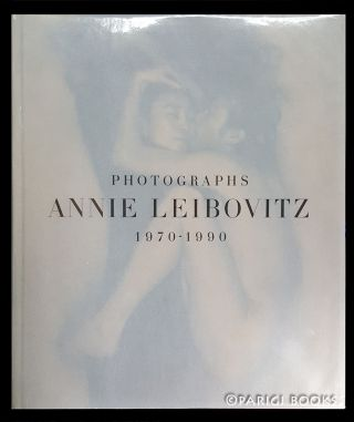 Photographs: Annie Leibovitz, 1970-1990. (Signed Presentation Copy