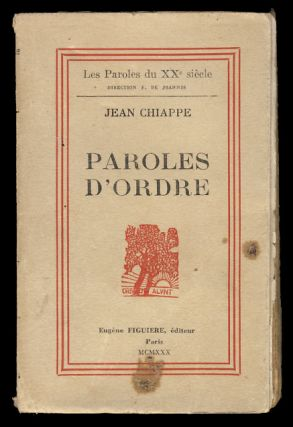 Paroles d'ordre. (Signed Presentation Copy). Jean Chiappe