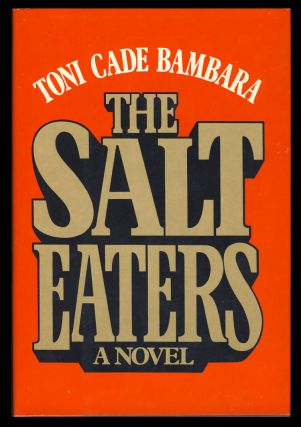 The Salt Eaters. Toni Cade Bambara