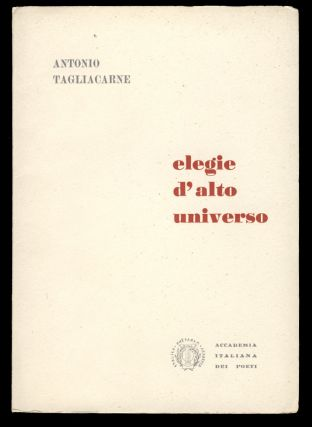 Elegie d'alto universo. (Signed and Inscribed Copy). Antonio Tagliacarne