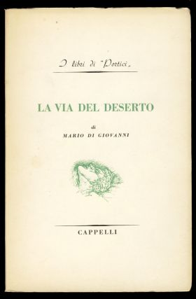La via del deserto. (Signed and Inscribed Copy). Mario Di Giovanni