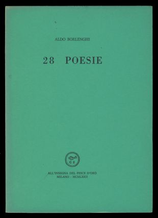 28 poesie. (Signed and Inscribed Copy). Aldo Borlenghi.