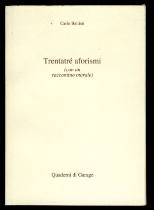 Trentatré aforismi. (Signed and Inscribed Copy). Carlo Battisti