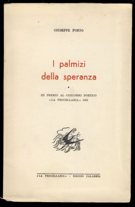 I palmizi della speranza. (Signed and Inscribed Copy with Authograph Letter Signed). Giuseppe Porto