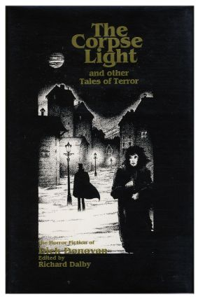The Corpse Light and Other Tales of Terror. Dick Donovan, James Edward Muddock