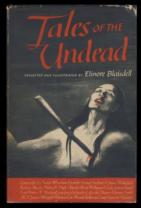 Tales of the Undead: Vampires and Visitants. Elinore Blaisdell, ed