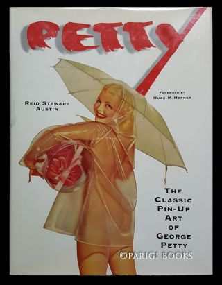 Petty: The Classic Pin-Up Art of George Petty. Reid Stewart Austin