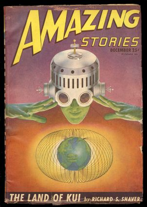 The Land of Kui in Amazing Stories December 1946. Richard S. Shaver