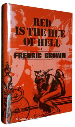 Red Is the Hue of Hell. (Signed Limited Edition). Fredric Brown.