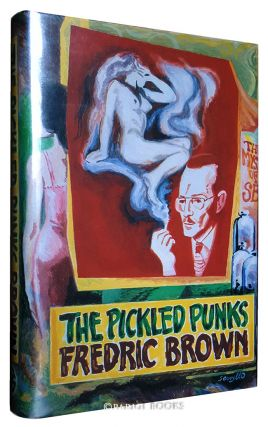 The Pickled Punks. (Limited Edition). Fredric Brown