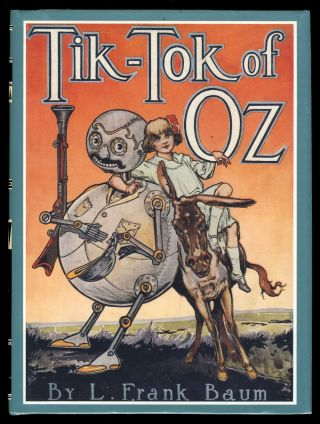 Tik-Tok of Oz. Frank L. Baum