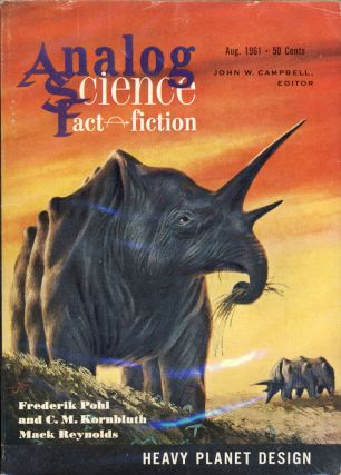 Analog Science Fact & Fiction August 1961. John W. Campbell, ed, Jr