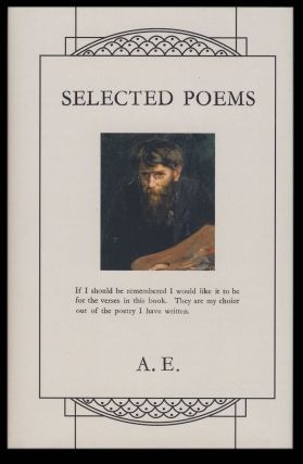Selected Poems. A. E., George William Russell