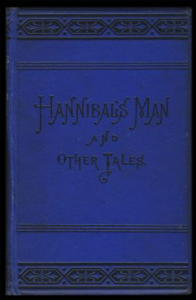 Hannibal's Man and Other Tales. The Argus Christmas Stories.