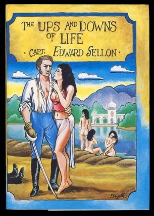 The Ups and Downs of Life: A Fragment. (Signed Presentation Copy). Edward Sellon