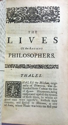 The Lives and Most Remarkable Maxims of the Antient Philosophers.