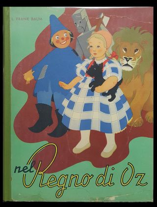 Nel regno di Oz. (The Wizard of Oz - Italian Edition). Frank L. Baum