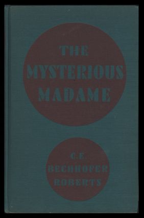 The Mysterious Madame: Helena Petrovna Blavatsky. The Life & Work of the Founder of the Theosophical Society. With a Note on Her Successor Annie Besant.
