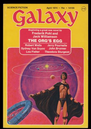 The Org's Egg in Galaxy April-June 1974. (Signed Copies). Frederik Pohl, Jack Williamson