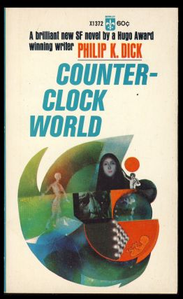 Counter-Clock World. Philip K. Dick