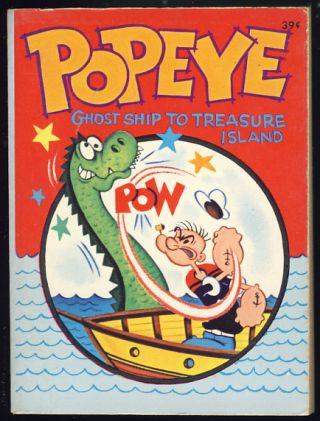Popeye in Ghost Ship to Treasure Island. Paul S. Newman.