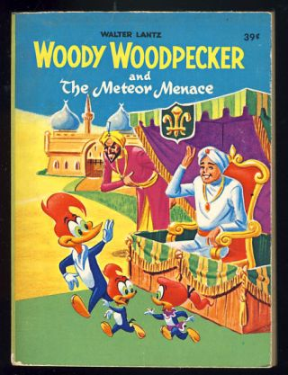 Woody Woodpecker and the Meteor Menace. Don Christensen