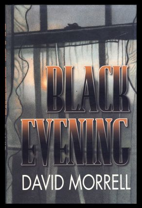 Black Evening: Tales of Dark Suspense. (Signed Limited Edition). David Morrell.