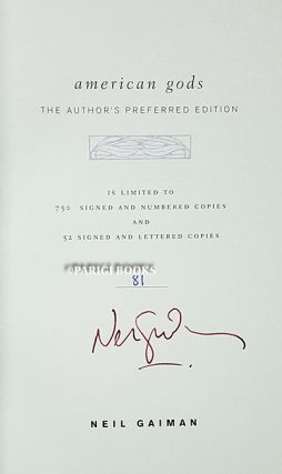 The Hill House Neil Gaiman Author's Preferred Complete Limited Edition Set with Matching Numbers. (American Gods. American Gods: The Reader's Copy. A Screenplay, Based on Good Omens. Melinda. Neverwhere. The Ancient Emperor Chapbook.)