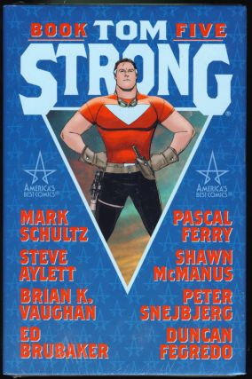 Tom Strong Book 5. Alan Moore, Chris Sprouse, Pascal Ferry