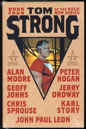 Tom Strong Book 4. Alan Moore, Chris Sprouse, Jerry Ordway