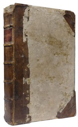 A Collection of Ten 18th Century English Political Pamphlets Bound in Single Volume. Eustace Budgell, Caleb D'Anvers, William Pulteney, Viscount of Bolingbroke Henry St. John, Dennis, John Perceval Earl of Egmont, Thomas Pelham-Holles.