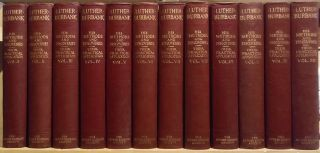 His Methods and Discoveries and Their Practical Application. Complete Twelve Volume Set. Luther Burbank.