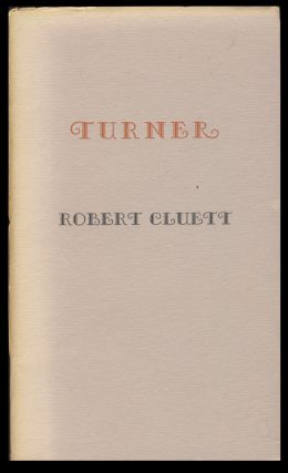 Turner. (With Autograph Letter Signed). Robert Cluett